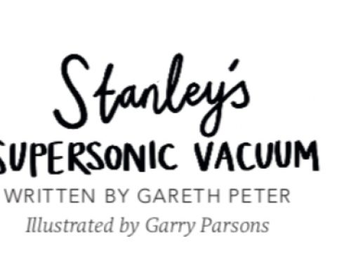Stanley's Super Sonic Vacuum (The Puffin Book of Big Dreams)